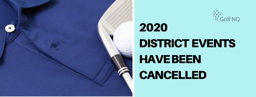 GNQ PRESS RELEASE: District events CANCELLED for 2020