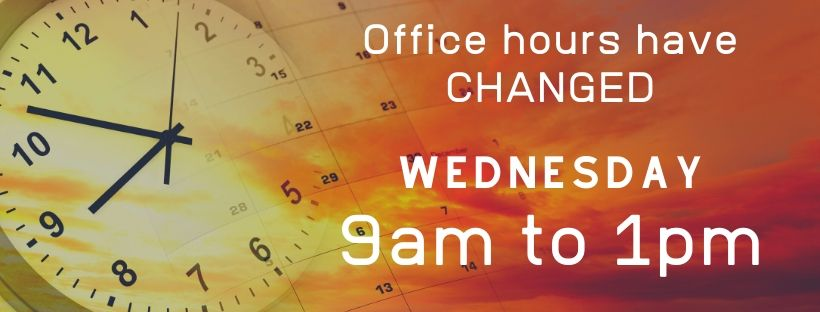 Office Hours: Wednesday 9am - 1pm