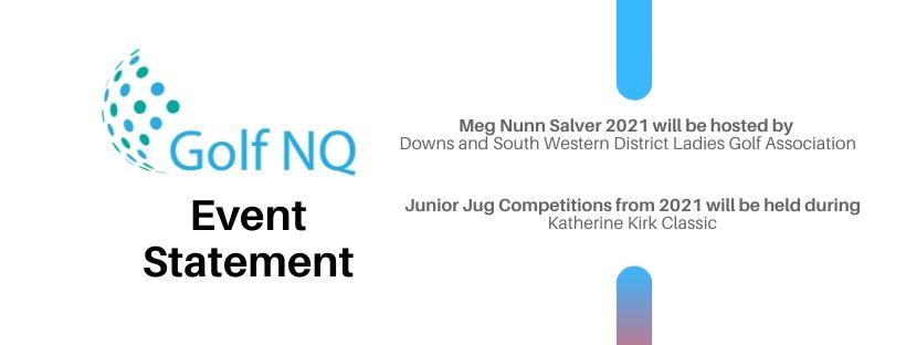 GNQ Event Statement- Meg Nunn Salver & Junior Jug 2021